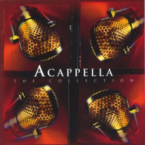 Acappella: The Collection